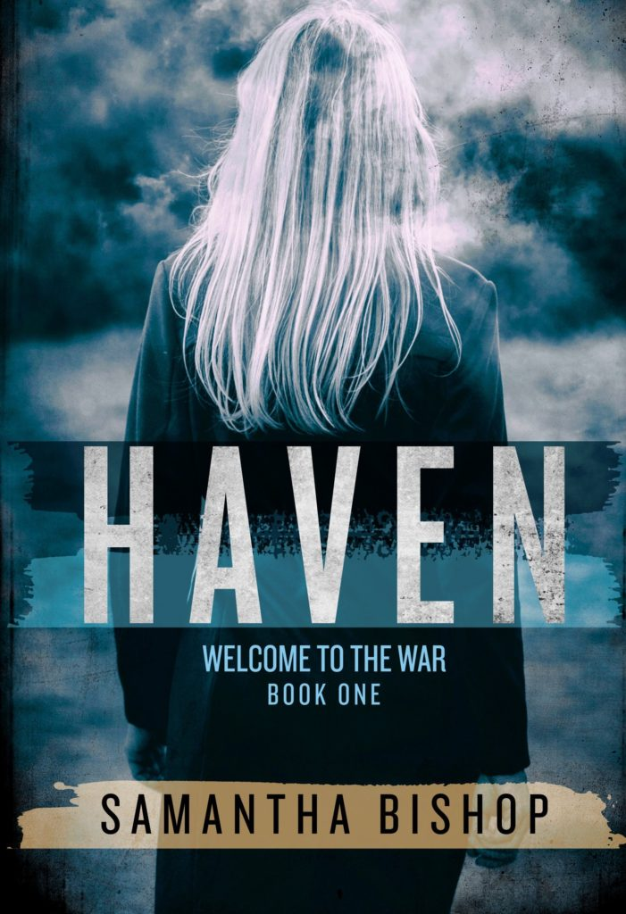 Haven, Welcome to the War, book one.